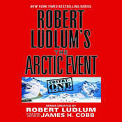 Robert Ludlum's The Arctic Event, by James H. Cobb, Robert Ludlum