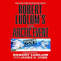 Robert Ludlum's The Arctic Event Audiobook, by James H. Cobb, Robert Ludlum