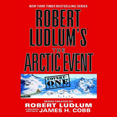 Robert Ludlum's The Arctic Event Audiobook, by James H. Cobb
