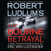 Robert Ludlum's The Bourne Betrayal, by Eric Van Lustbader