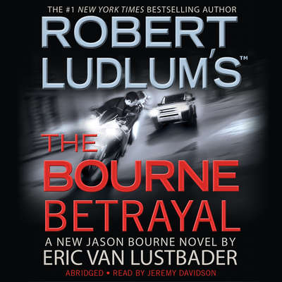 Robert Ludlum's The Bourne Betrayal Audiobook, by