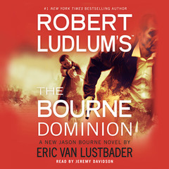 Robert Ludlum's The Bourne Dominion Audiobook, by Eric Van Lustbader, Robert Ludlum
