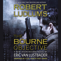 Robert Ludlums (TM) The Bourne Objective Audiobook, by Eric Van Lustbader