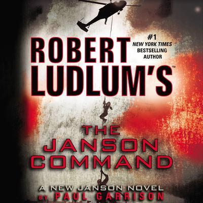 Robert Ludlum's The Janson Command Audiobook, by Paul Garrison