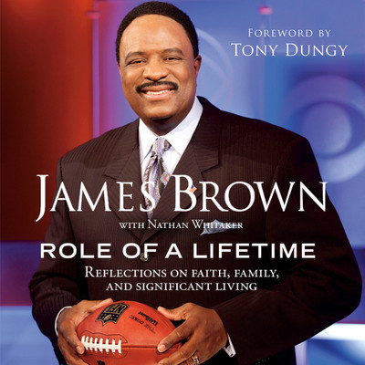 Role of a Lifetime: Reflections on Faith, Family, and Significant Living Audiobook, by James Brown