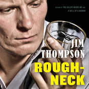 Roughneck Audiobook, by Jim Thompson