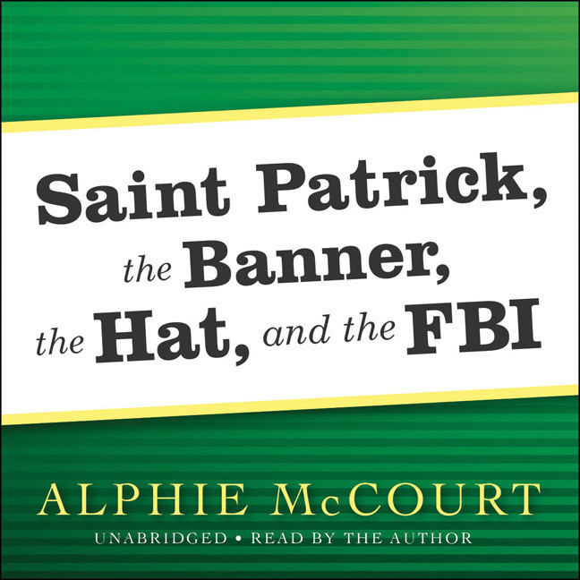 Printable Saint Patrick, The Banner, The Hat, and the FBI Audiobook Cover Art