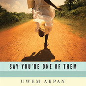 An Ex-Mas Feast: (A Story from Say You're One of Them) Audiobook, by Uwem Akpan