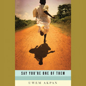 What Language is That (A Story from Say Youre One of Them): (A Story from Say You're One of Them) Audiobook, by Uwem Akpan