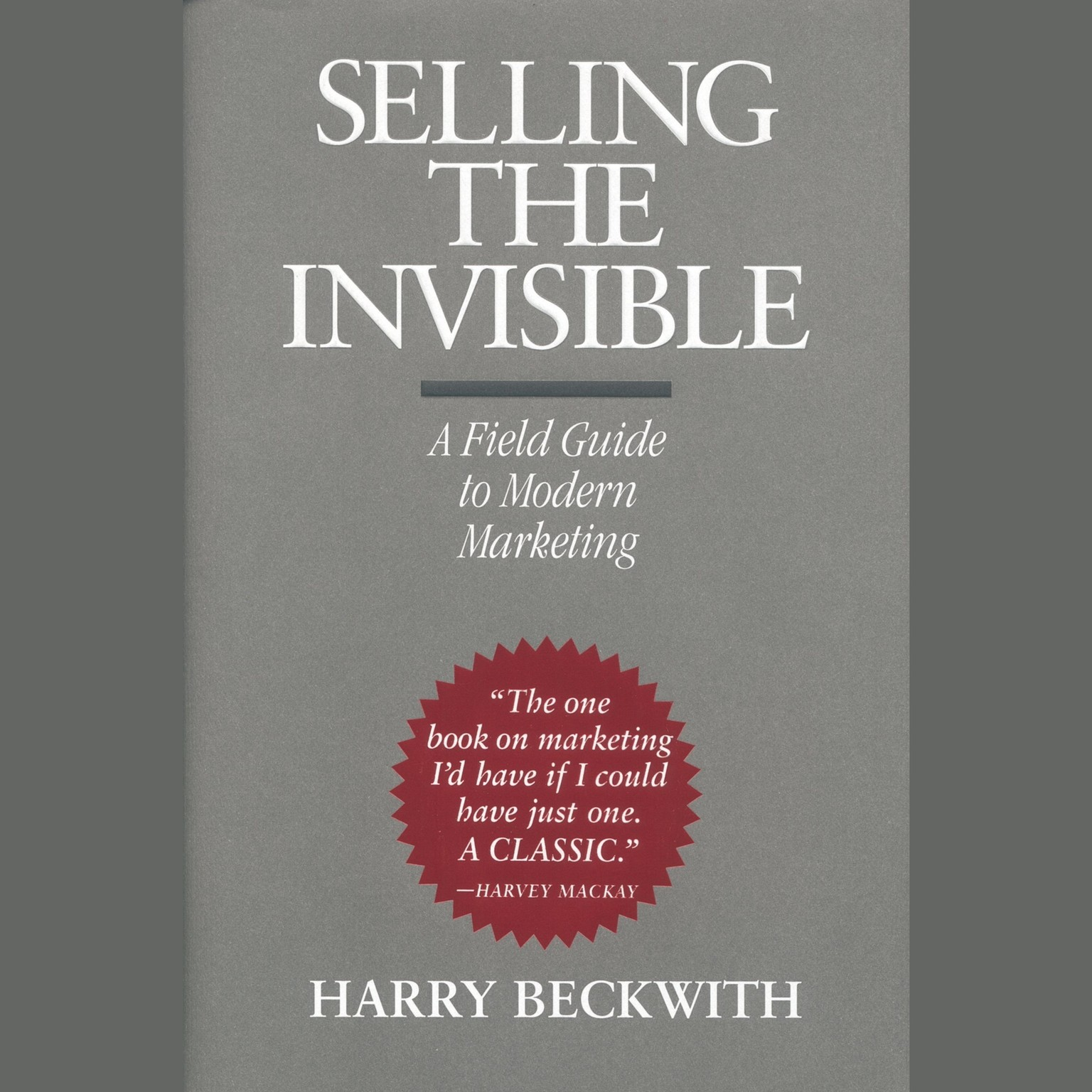 Printable Selling the Invisible: A Field Guide to Modern Marketing Audiobook Cover Art
