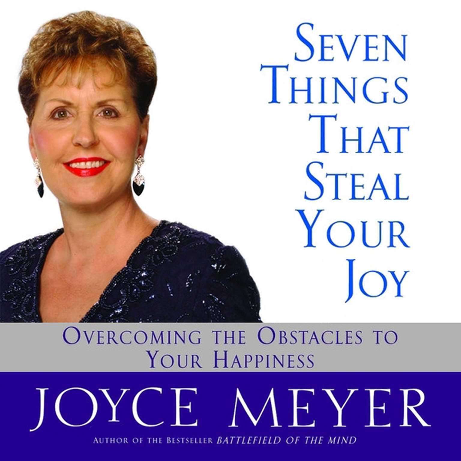 Printable Seven Things That Steal Your Joy: Overcoming the Obstacles to Your Happiness Audiobook Cover Art