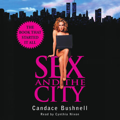Sex and the City Audiobook, by Candace Bushnell