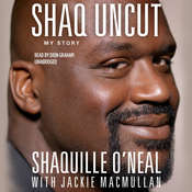 Shaq Uncut: My Story Audiobook, by Shaquille O'Neal