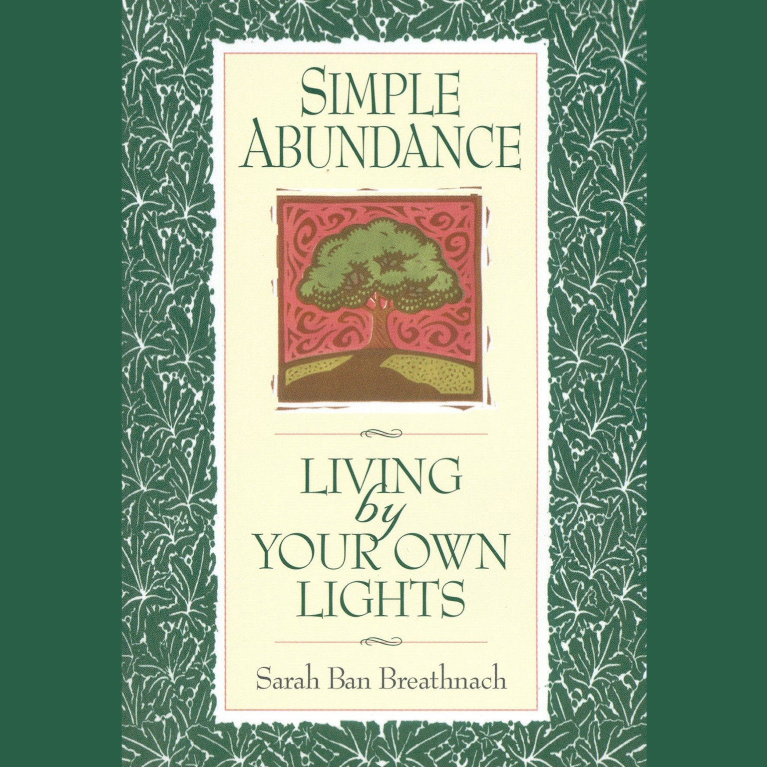 Printable Simple Abundance: Living by Your Own Lights Audiobook Cover Art