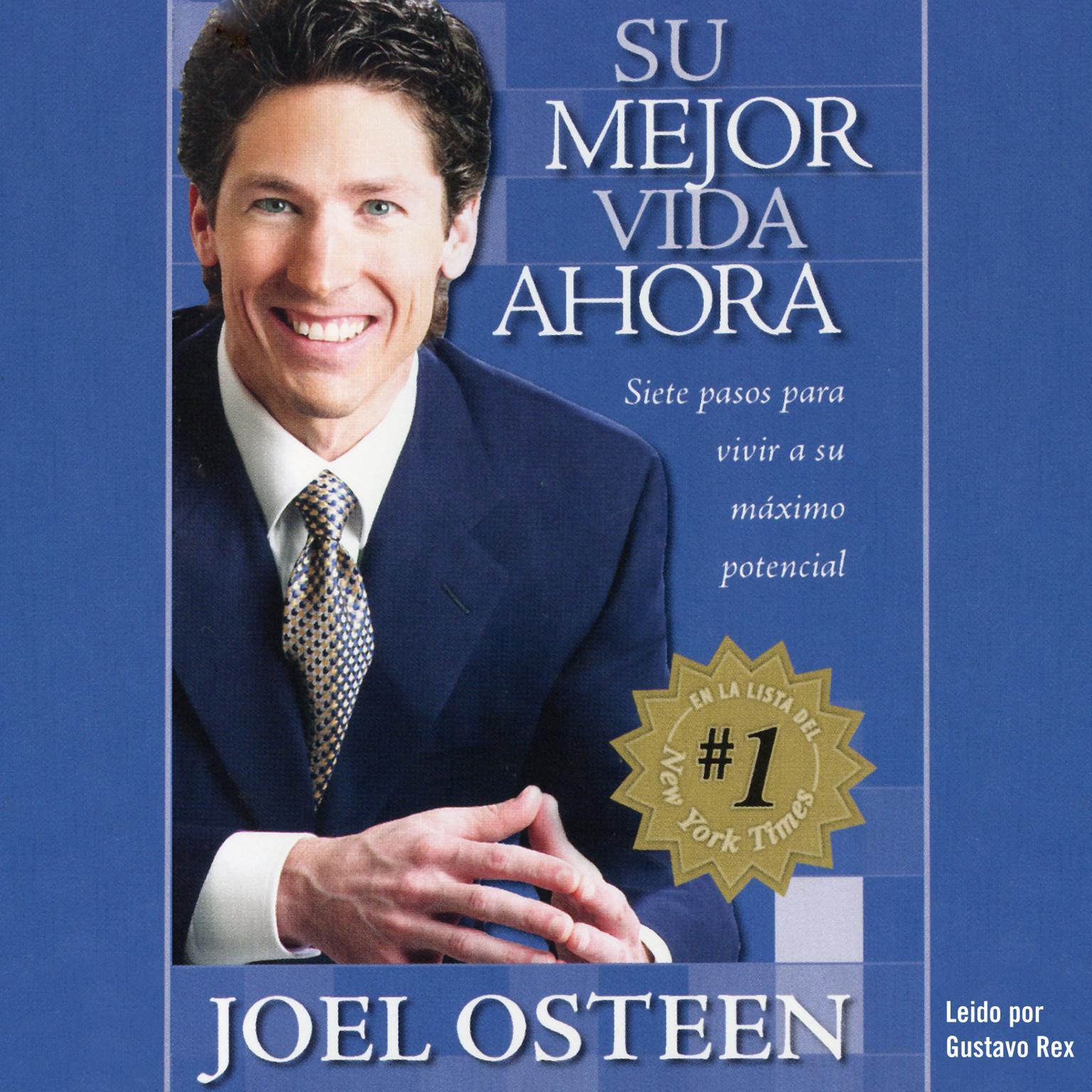 Printable Su Mejor Vida Ahora: Siete Etapas Vias Camimos para Vivir al Maximo Potencial Audiobook Cover Art