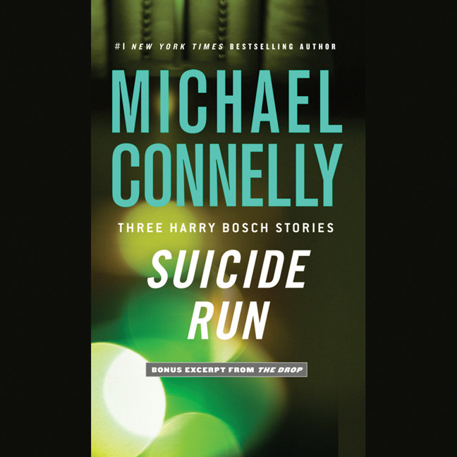 Printable Suicide Run: Three Harry Bosch Stories Audiobook Cover Art