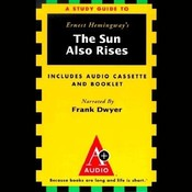 The Sun Also Rises: An A+ Audio Study Guide Audiobook, by Ernest Hemingway, Robert Murray