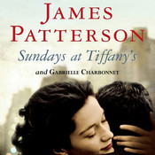 Sundays at Tiffanys, by Gabrielle Charbonnet, James Patterson