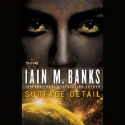 Surface Detail Audiobook, by Iain M. Banks