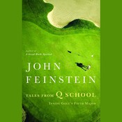 Tales from Q School: Inside Golf's Fifth Major Audiobook, by John Feinstein