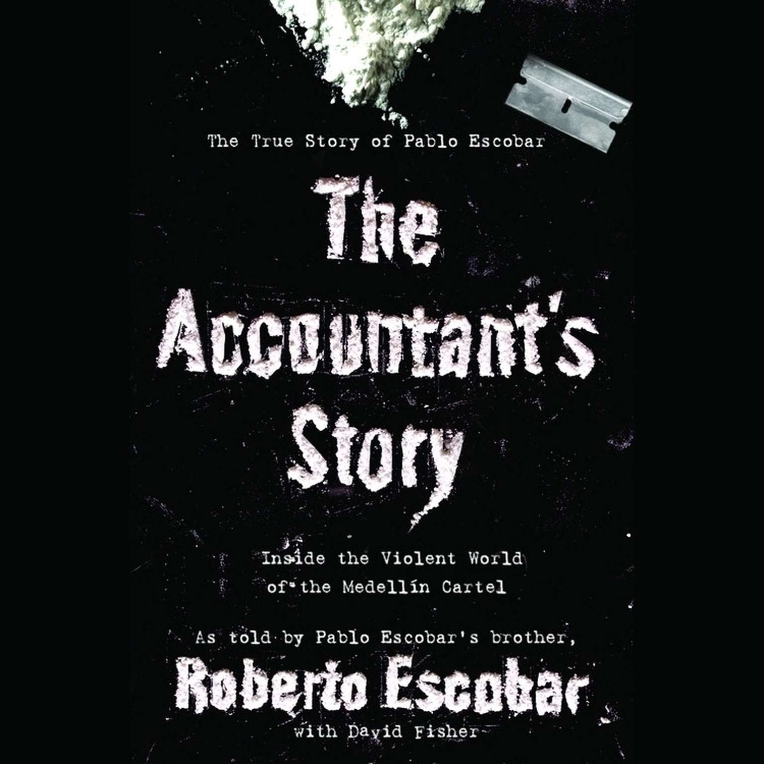 Printable The Accountant's Story: Inside the Violent World of the Medellín Cartel Audiobook Cover Art