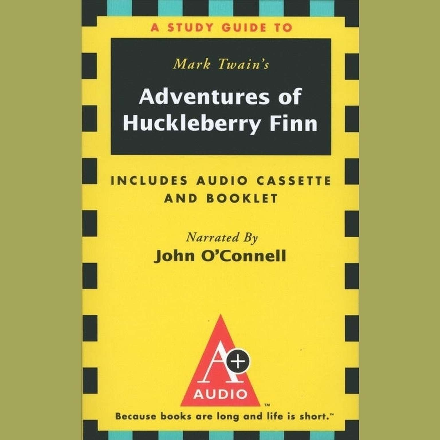 Printable The Adventures of Huckleberry Finn: An A+ Audio Study Guide Audiobook Cover Art
