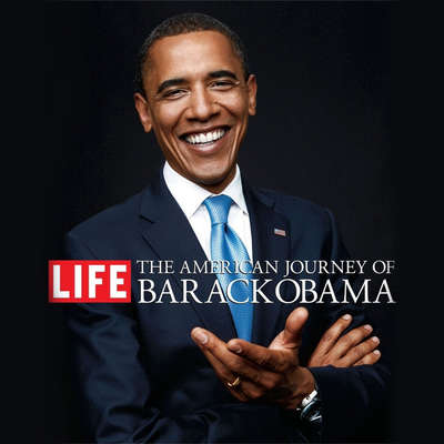 The American Journey of Barack Obama Audiobook, by Editors of Life Magazine