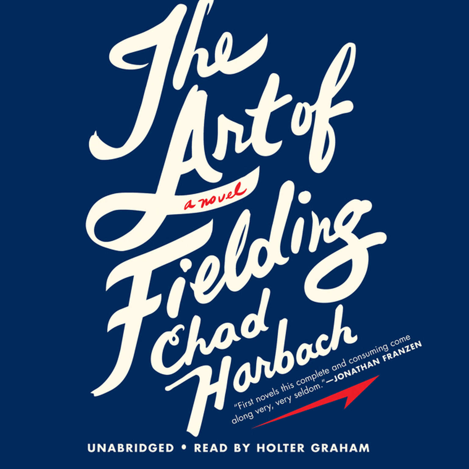 Printable The Art of Fielding: A Novel Audiobook Cover Art