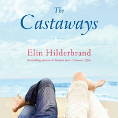 The Castaways: A Novel Audiobook, by