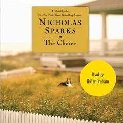 The Choice Audiobook, by Nicholas Sparks