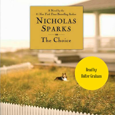 The Choice (Abridged) Audiobook, by Nicholas Sparks