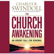 The Church Awakening: An Urgent Call for Renewal Audiobook, by Charles R. Swindoll