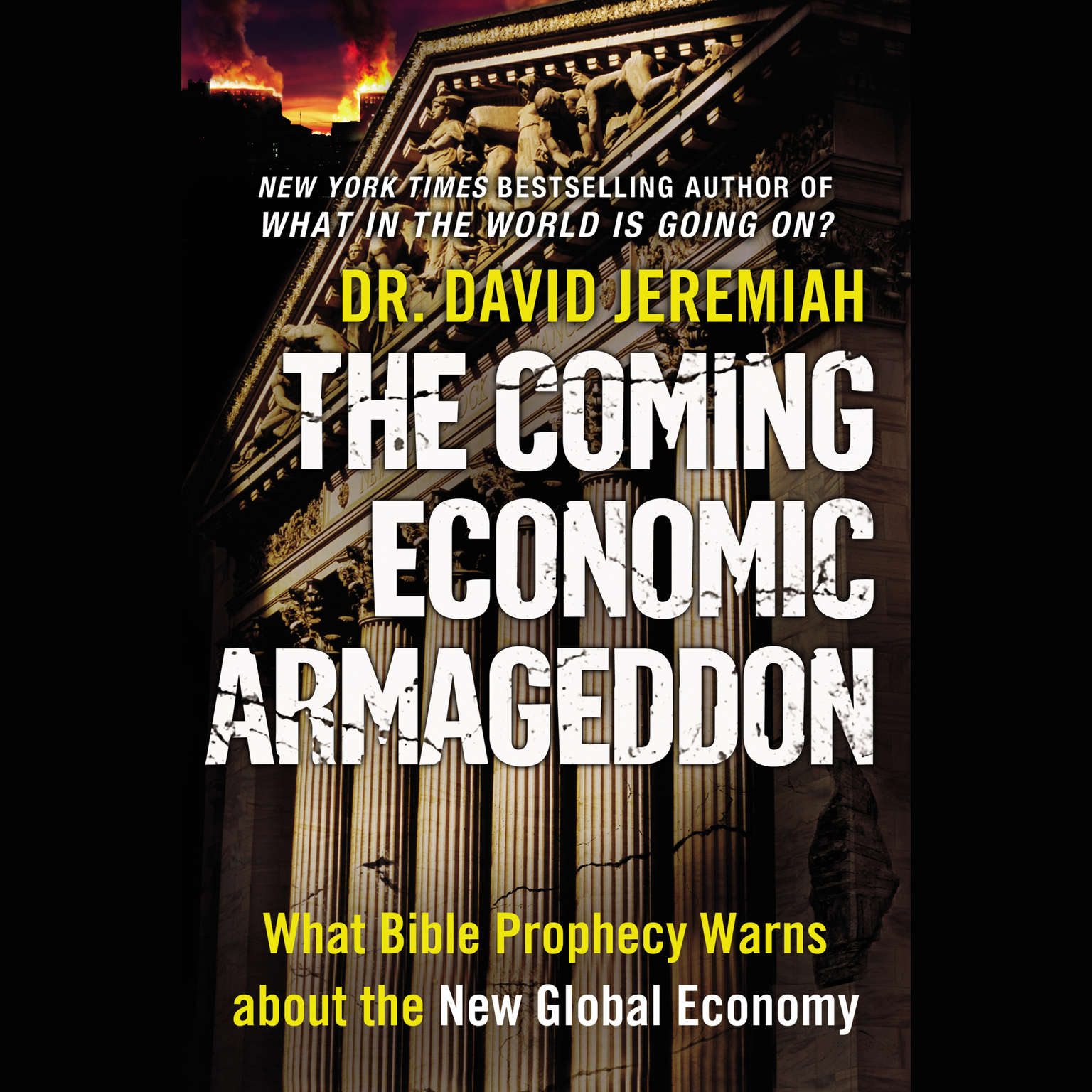 Printable The Coming Economic Armageddon: What Bible Prophecy Warns about the New Global Economy Audiobook Cover Art