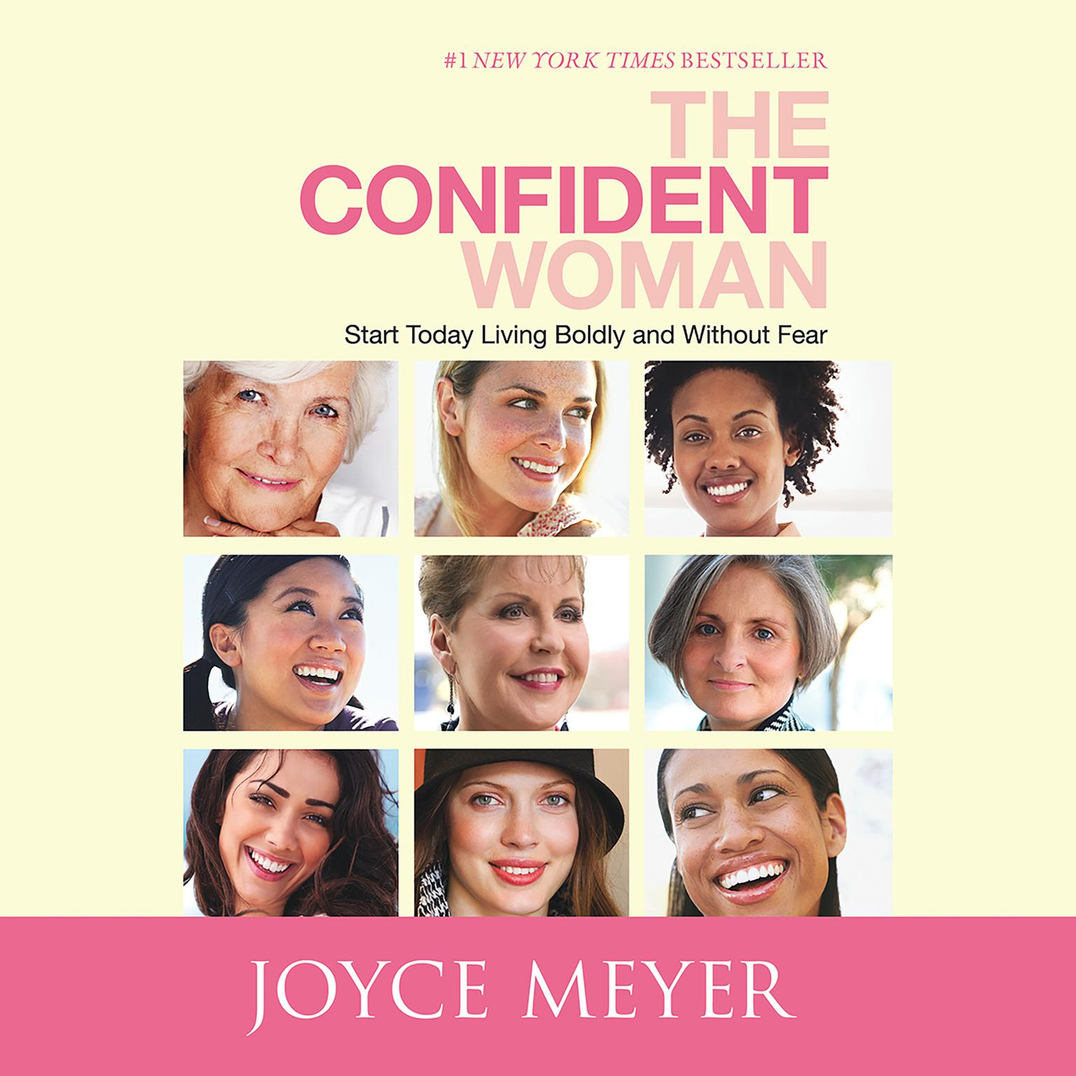 Printable The Confident Woman: Start Today Living Boldly and Without Fear Audiobook Cover Art
