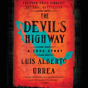 The Devil's Highway: A True Story Audiobook, by Luís Alberto Urrea