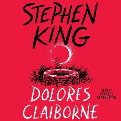 Dolores Claiborne Audiobook, by
