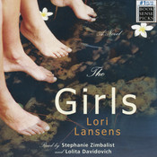 The Girls: A Novel Audiobook, by Lori Lansens