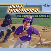The Home Run Kid Races On Audiobook, by Matt Christopher