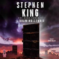 The Drawing of the Three Audiobook, by Stephen King