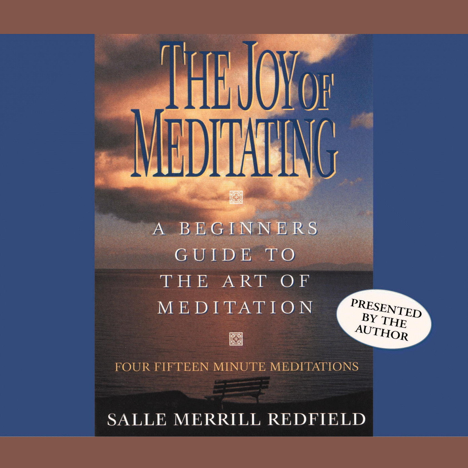 Printable The Joy of Meditating: A Beginner's Guide to the Art of Meditation Audiobook Cover Art