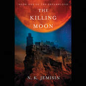 The Killing Moon, by N. K. Jemisin