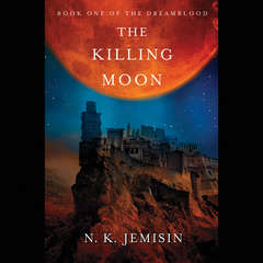 The Killing Moon Audiobook, by N. K. Jemisin