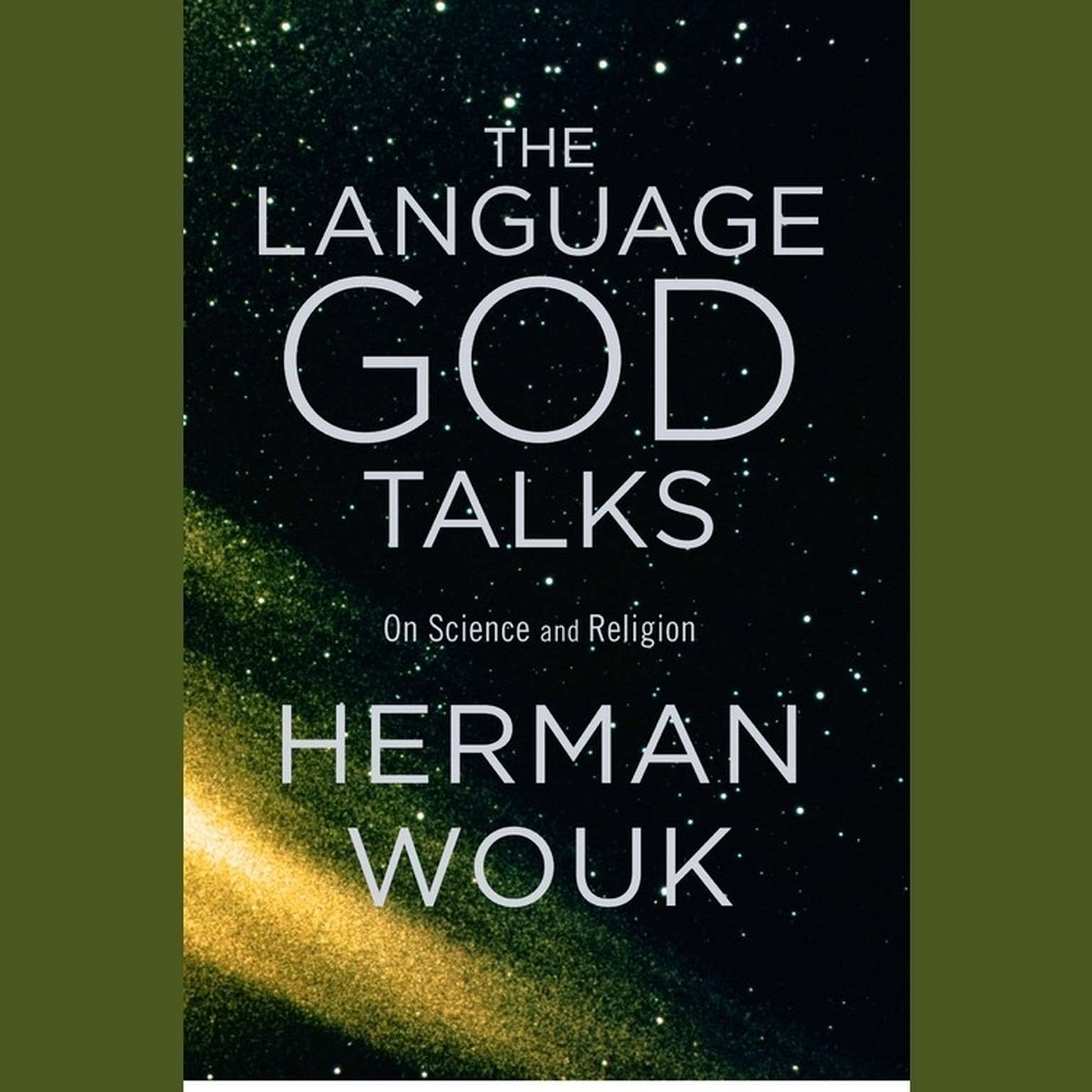 Printable The Language God Talks: On Science and Religion Audiobook Cover Art