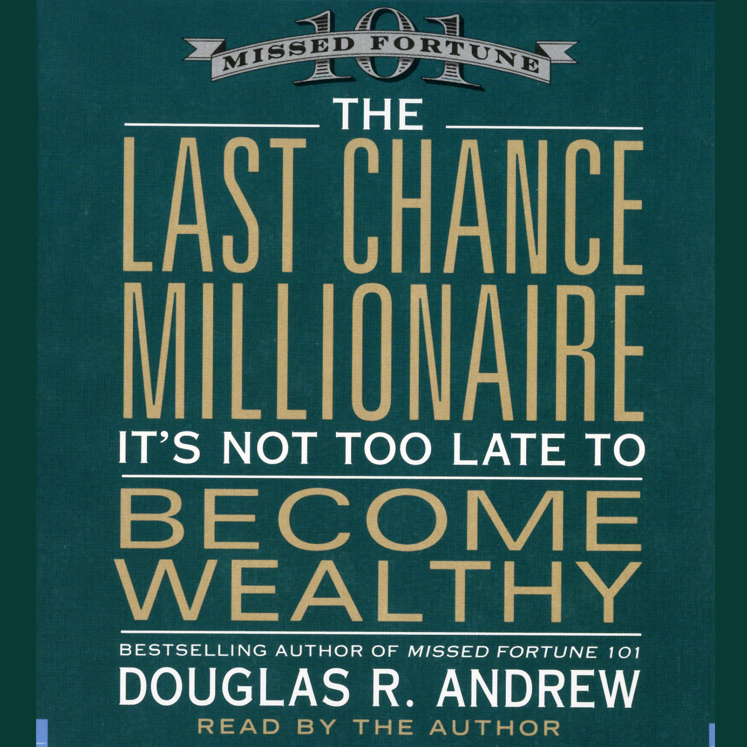 Printable The Last Chance Millionaire: It's Not Too Late to Become Wealthy Audiobook Cover Art