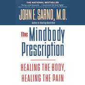 The Mindbody Prescription Audiobook, by John E. Sarno