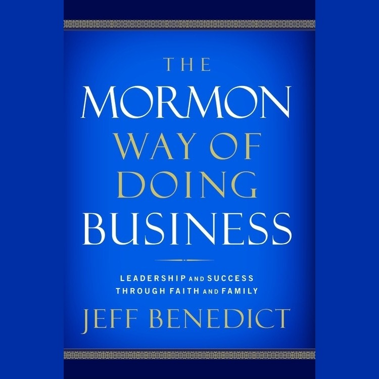 Printable The Mormon Way of Doing Business: How Eight Western Boys Reached the Top of Corporate America Audiobook Cover Art