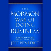 The Mormon Way of Doing Business: How Eight Western Boys Reached the Top of Corporate America Audiobook, by Jeff Benedict