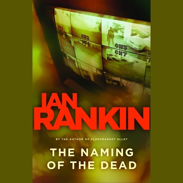 Printable The Naming of the Dead: An Inspector Rebus Novel Audiobook Cover Art