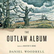 The Outlaw Album: Stories Audiobook, by Daniel Woodrell