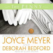 The Penny: A Novel Audiobook, by Joyce Meyer, Deborah Bedford